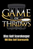 Disc Golf Scorekeeper: Game of Throws 100 Disc