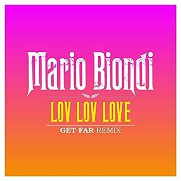 Lov-Lov-Love (Get Far Remix)