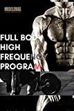 BODYBUILDING : Full Body High Frequency Program (English Edition)