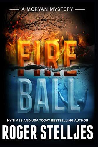 Fireball (McRyan Mystery Series)