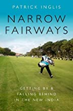 Narrow Fairways: Getting By & Falling Behind in the New India (Global and Comparative Ethnography)