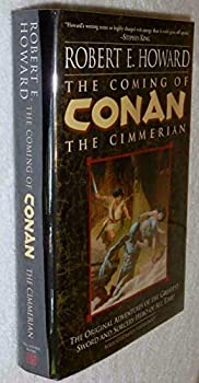 Hardcover The Coming of Conan: The Cimmerian Book