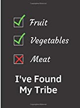 Fruit Vegetables I've Found My Tribe: 2019 Weekly Planner Large Size 8.5x11 Organizer Diary with Goal Setting & Gratitude Sections
