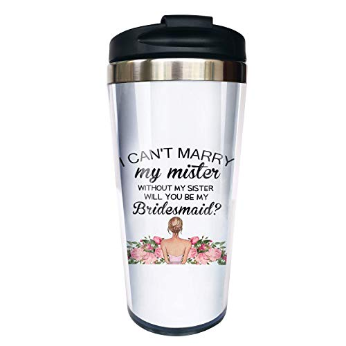 Hasdon-Hill Will You Be My, Bridesmaid Proposal, Maid Of Honor Travel Coffee Mugs Gift, Matorn Of Honor, Bridal Party Coffee Cup 12 OZ