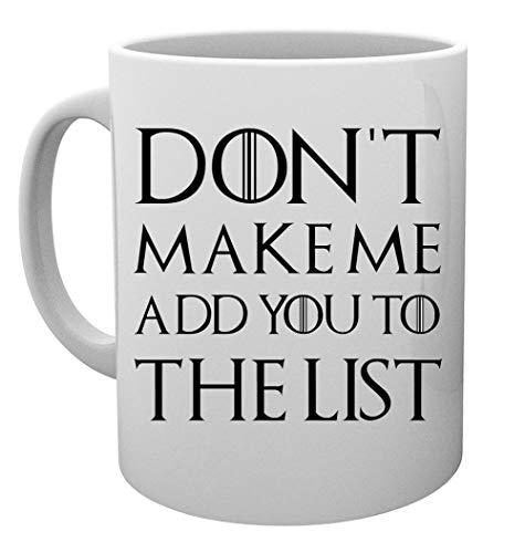 Don't Make Me Add You To The List Taza Mug Cup