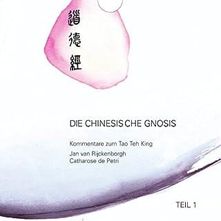 Die chinesische Gnosis 1                   Autor:                                                                                                                                 Jan van Rijckenborgh                               Sprecher:                                                                                                                                 Bianca Blessing,                                                                                        Wolfgang Blessing                      Spieldauer: 4 Std. und 32 Min.     1 Bewertung     Gesamt 1,0