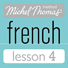 Michel Thomas Beginner French Lesson 4