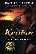 Kenton: The McCade Dragon (Volume 1) by Kathi S. Barton (2016-02-25)