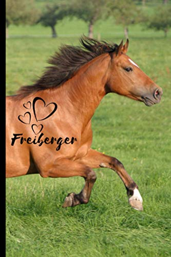 Freiberger Horse Notebook For Horse Lovers: Composition Notebook 6x9' Blank Lined Journal