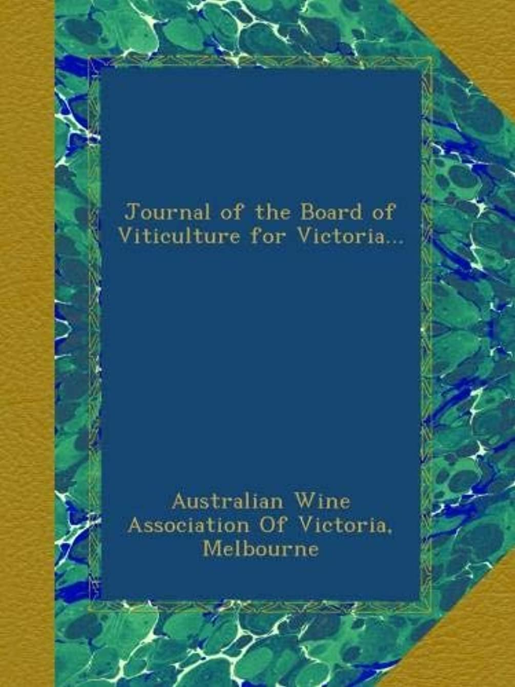 コメントボトル人に関する限りJournal of the Board of Viticulture for Victoria...
