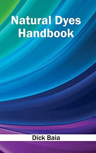 Natural Dyes Handbook