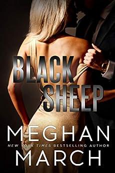 Black Sheep (Dirty Mafia Duet Book 1) by [Meghan March]