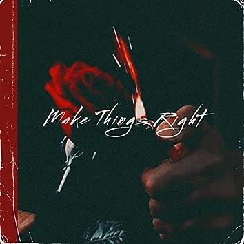 MAKE THINGS RIGHT (feat. Josh DeVon)