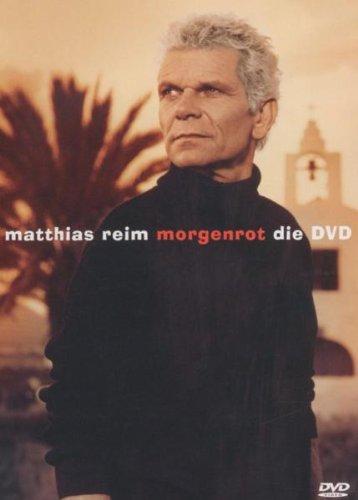 Matthias Reim - Morgenrot