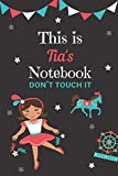 This is Tia's notebook please don't touch it: personalized lined notebook/journal gift for Tia I A unique notebook gift for birthday or any occasion.