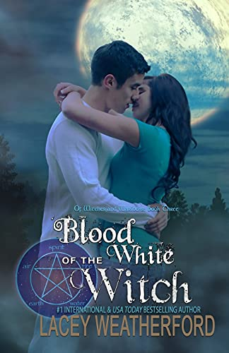 Hot Sale Blood of the White Witch: Of Witches and Warlocks