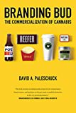 Branding Bud: The Commercialization of Cannabis (English Edition)