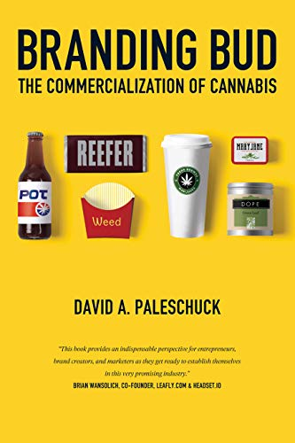 Branding Bud: The Commercialization of Cannabis