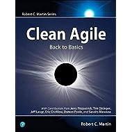 Clean Agile: Back to Basics (Robert C. Martin Series)