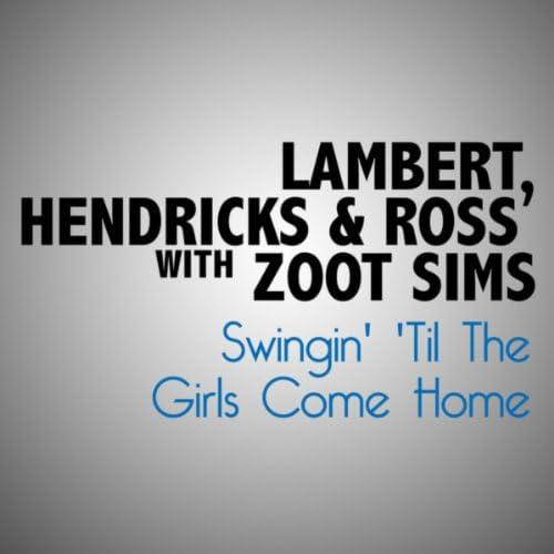 Lambert, Hendricks & Ross & Zoot Sims