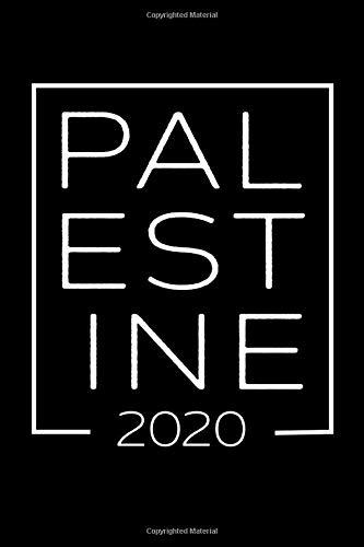 Palestine 2020: A Travel Journal