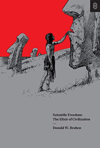 Compare Textbook Prices for Scientific Freedom: The Elixir of Civilization  ISBN 9780578675916 by Donald W. Braben