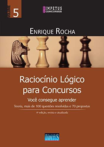 Raciocínio Lógico para Concursos: Volume 5