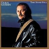 Songtexte von Vern Gosdin - Time Stood Still