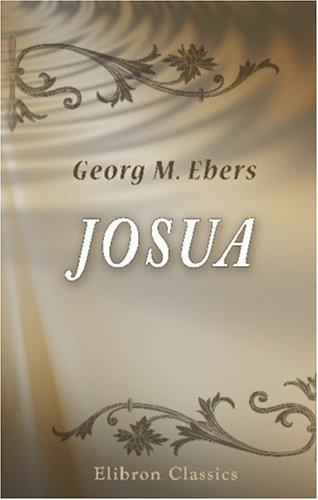 Josua: Eine Erzählung aus biblischer Zeit