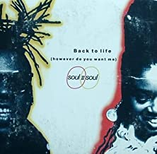 Back to Life (However Do You Want Me) Remixes - 3 track EP (Club Mix / Jam On the Groove)
