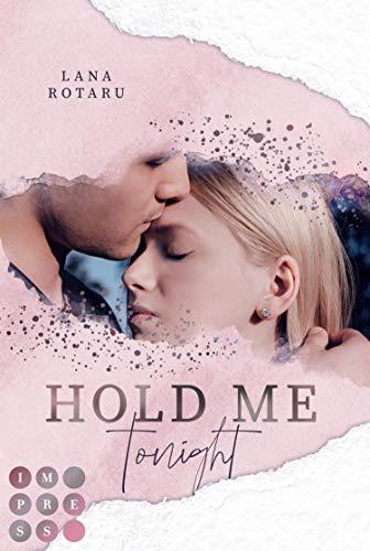 Buchseite und Rezensionen zu 'Hold Me Tonight (Crushed-Trust-Reihe 2): New Adult Liebesroman' von Lana Rotaru