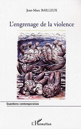 L'engrenage de la violence : L'escalade vers la violence dans les relations interpersonnelles