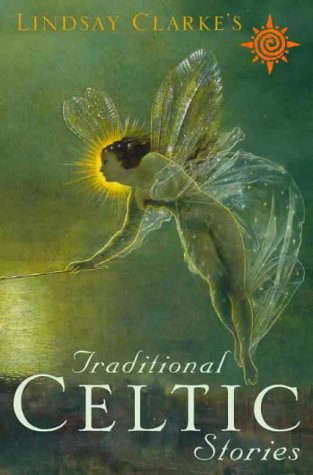 Traditional Celtic Stories, Second Edition