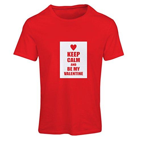 Camiseta Mujer Keep Calm and be my Valentine - Regalos de San Valentín - Te Amo Citas (Medium Rojo Blanco)