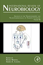 Advances in the Neurochemistry and Neuropharmacology of Tourette Syndrome (ISSN Book 112)