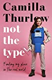 Not The Type: Finding my place in the real world