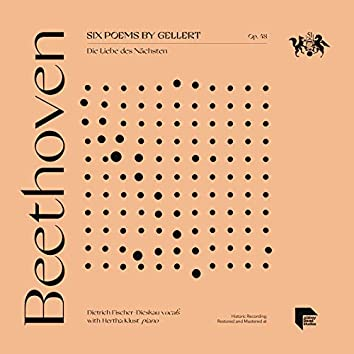 Beethoven: Six Poems by Gellert, Op. 48: Die Liebe des Nächsten