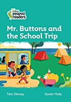 Level 3 – Mr. Buttons and the School Trip (Collins Peapod Readers)