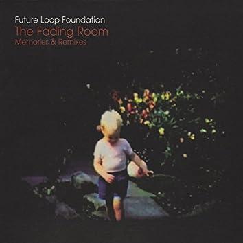 The Fading Room - Memories & Remixes
