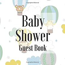 Baby Shower Guest Book: Up and Away Hot Air Balloons Scandi Shabby Chic Theme - Gender Reveal Boy Girl Signing Sign In Guestbook, Welcome New Baby ... Prediction, Advice Wishes, Photo Milestones