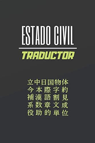 ESTADO CIVIL TRADUCTOR: CUADERNO DE NOTAS. LIBRETA DE APUNTES, DIARIO PERSONAL O AGENDA PARA TRADUCTORES. REGALO DE CUMPLEAÑOS.