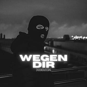 Wegen dir (Remix)