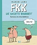 FKK - Die nackte Wahrheit: Cartoons mit ohne Badehose