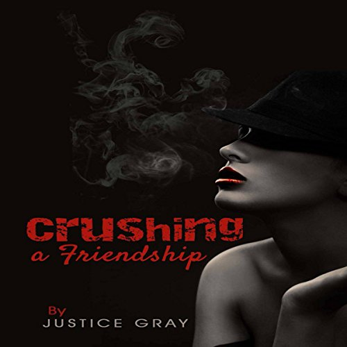Crushing a Friendship cover art