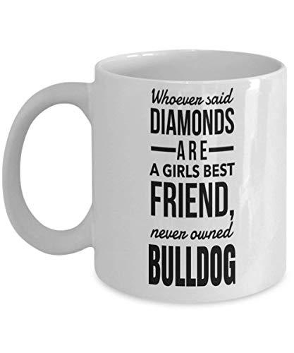 Dason Bulldog kaffemugg – engelsk bulldogg gåvor – amerikansk bulldogg mamma-vem som helst sa diamanter är en tjejer bästa vän aldrig ägd bulldog vit Mu 815369