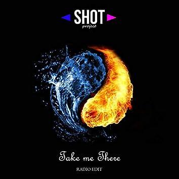 Take Me There (Radio Edit)