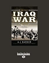 The First Iraq War 19141918: Britain's Mesopotamian Campaign