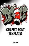 Graffiti Font Templates: Graffiti templates with 113 templates in size 12,7 x 20,32 cm, draw your graffiti font and create your own story. Suitable for children and adults.