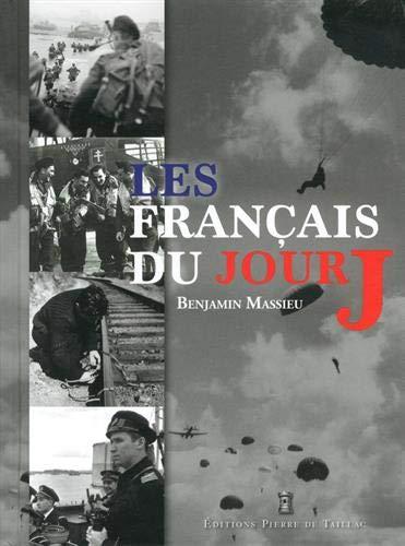 Les Français du Jour J (Beaux Livres)