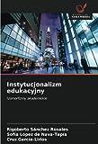 Instytucjonalizm edukacyjny: Izomorfizmy akademickie